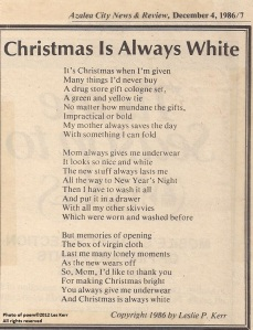 The poem as it appeared in the Azalea City News & Review, December, 1986