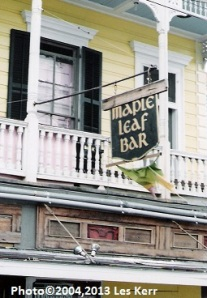 The Maple Leaf Bar - a New Orleans music venue and hangout for poets.