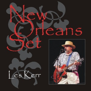 Les Kerr's New Orleans Set, a tribute album to the Crescent City