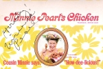 I treasure this autographed Minnie Pearl's Chicken box given to my by my wife Gail